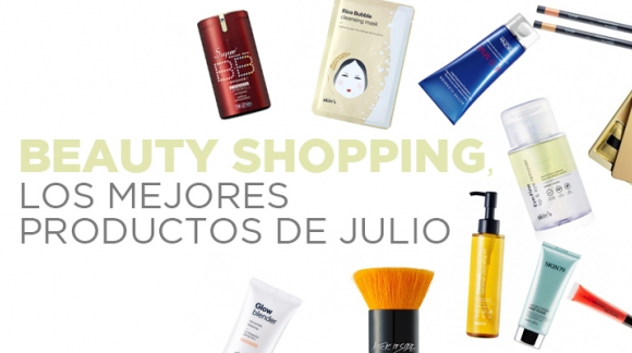 Beauty shopping, ¡los imprescindibles para este mes de julio!